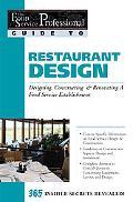 Restaurant Design Designing, Constructing & Renovating a Food Service Establishment