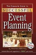 Complete Guide To Successful Event Planning A Guidebook to Producing Memorable Events