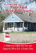 Complete Guide to Your First Rental Property A Step-by-step Plan from the Experts Who Do It ...