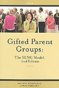 Gifted Parent Groups The SENG Model