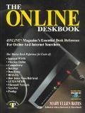 Online Deskbook Online Magazine's Essential Desk Reference for Online and Internet Searchers