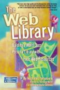 Web Library Building a World Class Personal Library With Free Web Resources