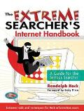 Extreme Searcher's Internet Handbook A Guide for the Serious Searcher