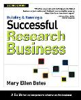 Building and Running a Successful Research Business: A Guide for the Independent Information...