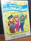 Totline Special Day Celebrations ~ Seasonal Mini Celebrations to Enjoy With Young Children (...