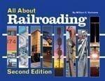 All About Railroading - Second Edition