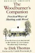 Woodburner's Companion Practical Ways of Heating With Wood