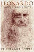 Leonardo : A Biographical Novel
