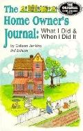 Home Owner's Journal What I Did and When I Did It