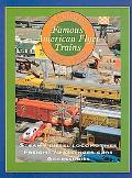 A. C. Gilbert's Famous American Flyer Trains