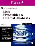 Excel 5 for Windows: How to Work with Lists, Pivot Tables and External Databases
