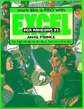 Work Like a Pro With Excel for Windows 95 The Right Book for the Busy Person on the Job