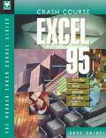 Crash Course Excel 95 For the Busy Person on the Job