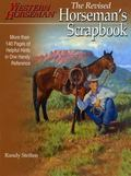 Horseman's Scrapbook: Helpful Hints for Horsemen - Randy Steffen - Paperback - Revised