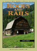 Roofs and Rails How to Plan and Build Your Ideal Horse Facility/a Western Horseman Book