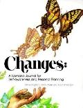 Changes A Woman's Journal for Self Awareness And Personal Planning