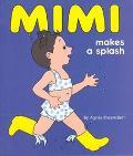 Mimi Makes a Splash