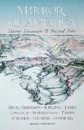 Mirror of America Literary Encounters With the National Parks