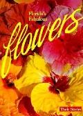 Florida's Fabulous Flowers