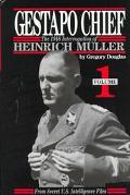 Gestapo Chief The 1948 Interrogation of Heinrich Muller