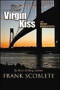 The Virgin Kiss and Other Adventures