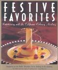 Festive Favorites Entertaining With the California Culinary Academy