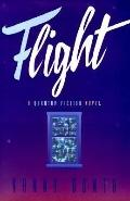 Flight A Quantum Fiction Novel