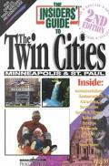 The Insiders' Guide to the Twin Cities - Barbara Degroot - Paperback