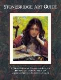 StoneBridge Art Guide: A Christian History Curriculum Guide for Teaching and Learning Art in...