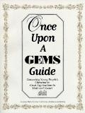 Once upon a Gems Guide: Connecting Young People's Literature to Great Explorations in Math a...