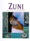 Zuni: A Village of Silversmiths - James Ostler - Hardcover