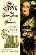 Ada, the Enchantress of Numbers A Selection from the Letters of Lord Byron's Daughter and He...