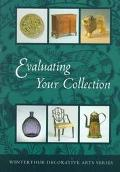Evaluating Your Collection The 14 Points of Connoisseurship