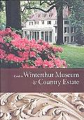Guide to Winterthur Museum & Country Estate