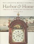 Harbor and Home: Furniture of Southeastern Massachusetts, 1710-1850
