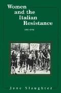 Women and the Italian Resistance, 1943-45