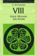 Gods, Monads, Life - Atoms