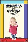 Big Words for Little Kids Step by Step Adavanced Vocabulary Building