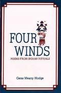 Four Winds Poems from Indian Rituals