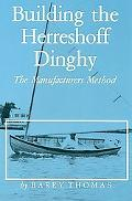 Building the Herreshoff Dinghy the Manufacturers Method