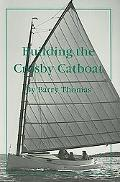 Building the Crosby Catboat