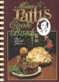 Miss Patti's Cook Book: That Special Place - Patti Tullar - Hardcover - SPIRAL
