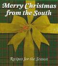 Merry Christmas from the South Recipes for the Season