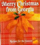 Merry Christmas from Georgia : Recipes for the Season