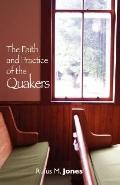 Faith and Practice of the Quakers