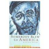 Somebody Blew Up America & Other Poems