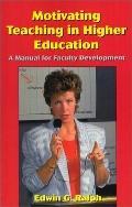 Motivating Teaching in Higher Education