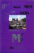 When Black Men Stand Up for God Reflections on the Million Man March