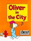 Oliver in the City
