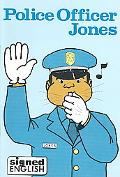 Police Officer Jones